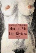 Mort et vie de Lilie Riviera